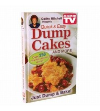 Cathy Mitchell's Quick and Easy Dump Cakes and More Cook Book As Seen on TV